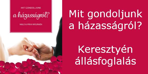 Mit gondoljunk a házasságról? Niilo és Päivi Räsänen