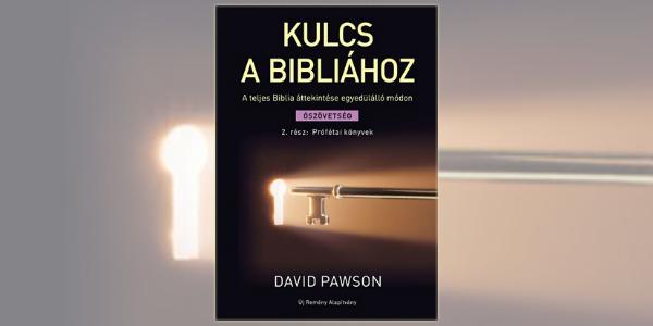 David Pawson: Kulcs a Bibliához 2.