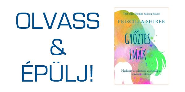 Priscilla Shirer: Győztes imák - OLVASS & ÉPÜLJ!