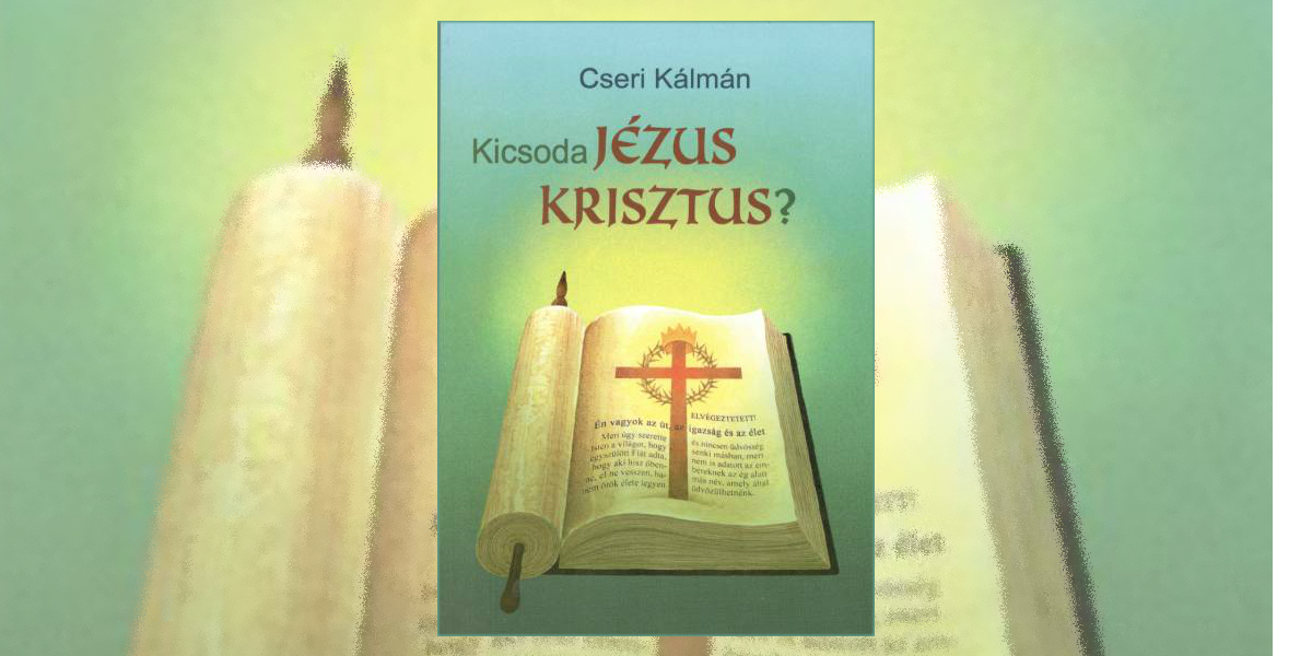 2kicsoda-jezus-krisztus-cseri-kalman-191204