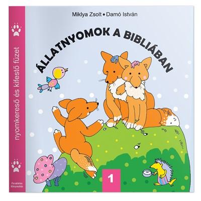 Állatnyomok a Bibliában 1. (Füzetkapcsolt)