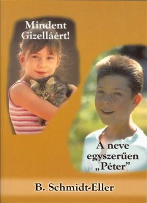 Mindent Gizelláért - A neve egyszerűen Péter (Papír)