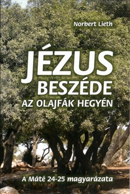 Jézus  beszéde az Olajfák hegyén