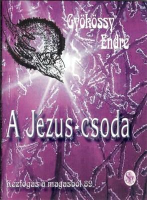 A Jézus-csoda (Papír)
