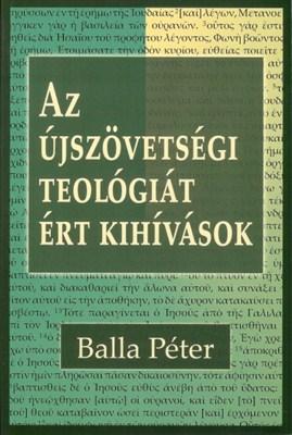 Az újszövetségi teológiát ért kihívások (Papír)