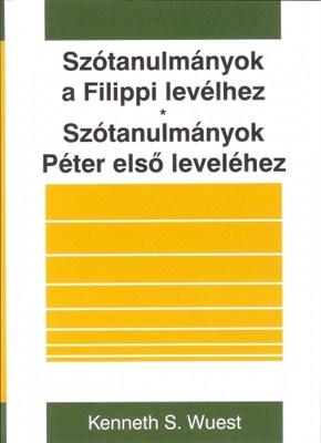 Szótanulmányok a Filippi levélhez, Szótanulmányok Péter első leveléhez (Papír)