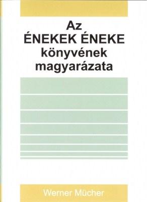 Az Énekek éneke könyvének magyarázata (Papír)