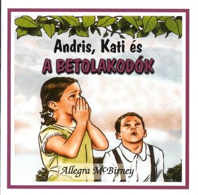 Andris, Kati és a betolakodók (Papír)