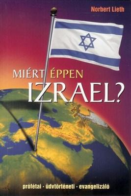 Miért éppen Izrael?