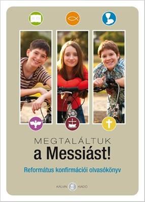 Megtaláltuk a Messiást! (Keménytáblás)