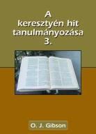 A keresztyén hit tanulmányozása 3. (Papír)
