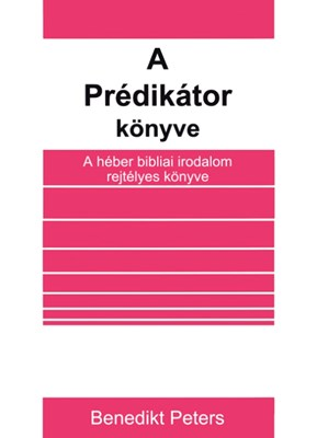 A Prédikátor könyve (Papír)