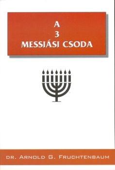 A 3 messiási csoda (Füzet)