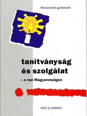 Tanítványság és szolgálat a mai Magyarországon (Papír)