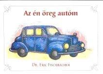 Az én öreg autóm