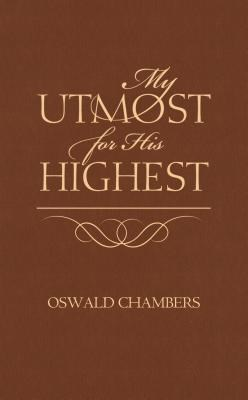 My Utmost for His Highest (Paperback)