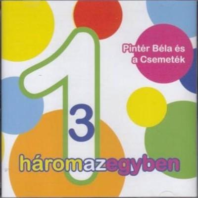 Háromazegyben [CD]