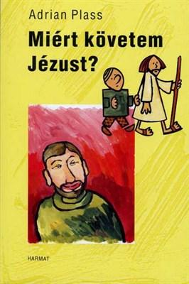 Miért követem Jézust? (Papír)