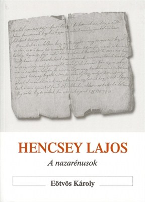 Hencsey Lajos - A nazarénusok (Papír)