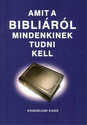 Amit a Bibliáról mindenkinek tudni kell (füzet)