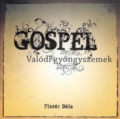 Gospel Valódi gyöngyszemek (CD) [CD]