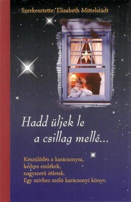 Hadd üljek le a csillag mellé... (Papír)