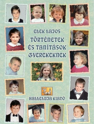 Történetek és tanítások gyerekeknek (papír)