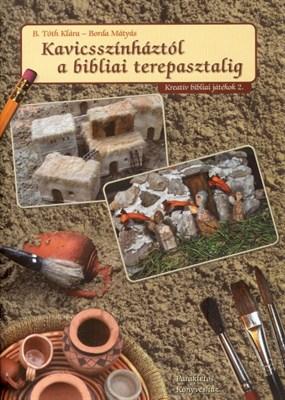 Kavicsszínháztól a bibliai terepasztalig (papír)