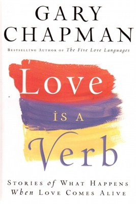 Love is a Verb (Paperback / papírkötés)