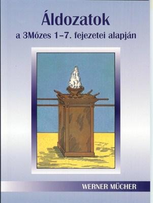 Áldozatok a 3Mózes 1-7. fejezetei alapján (Papír)