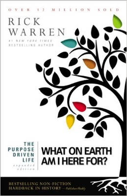 The Purpose Driven Life - expanded edition (Paperback)