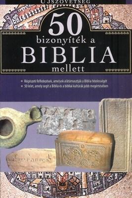 50 bizonyíték a Biblia mellett - Újszövetség (papír)