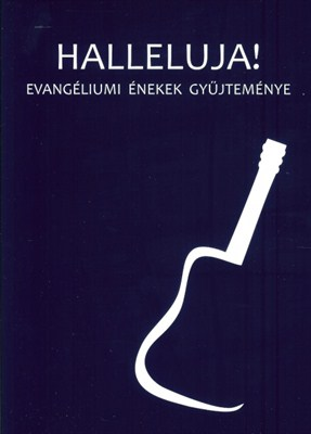 Halleluja! Evangéliumi énekek gyűjteménye - puha fedél (papír)