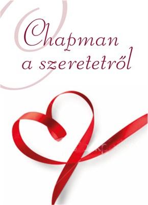 Chapman a szeretetről (Keménytáblás)