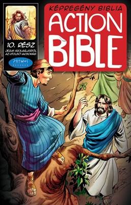 Action Bible 10. Jézus szolgálatától az utolsó vacsoráig (Papír)