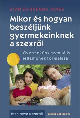 Mikor és hogyan beszéljünk gyermekeinknek a szexről (Papír)