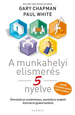 A munkahelyi elismerés 5 nyelve