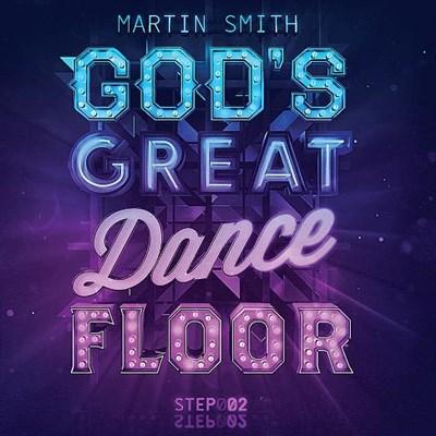 God's Great Dance Floor Step 02