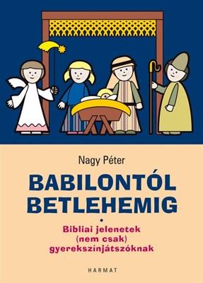 Babilontól Betlehemig (Papír)