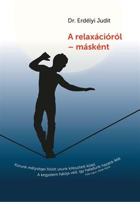 A relaxációról - másként (Füzet)