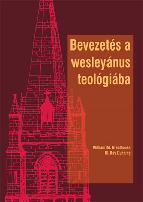 Bevezetés a wesleyánus teológiába (Papír)
