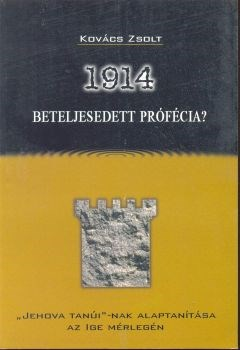 1914 - Beteljesedett prófécia? (Papír)