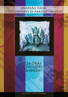 Imádság Háza 7. daloskönyv és akkordtáblázat (Spirálozott)