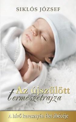 Az újszülött természetrajza (Keménytáblás)