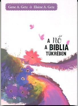 A nő a Biblia tükrében