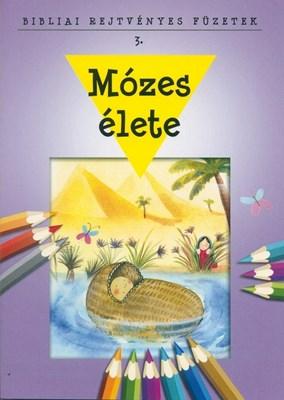 Mózes élete (Füzet)