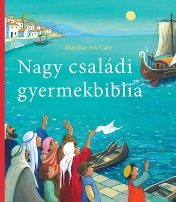 Nagy családi gyermekbiblia (Keménytáblás)