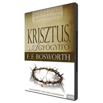 Krisztus, a gyógyító - hangoskönyv