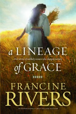 A Lineage of Grace (Paperback)
