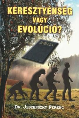 Keresztyénség vagy evolúció? (Füzet)
